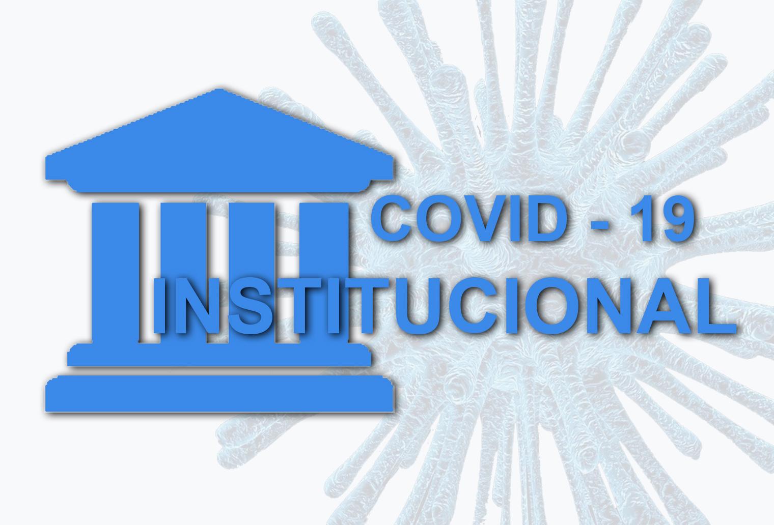 NOTICIAS DE INSTITUCIONES SOBRE EL   COVID-19 Y DOCUMENTOS