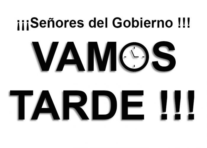 VAMOS TARDE !!!